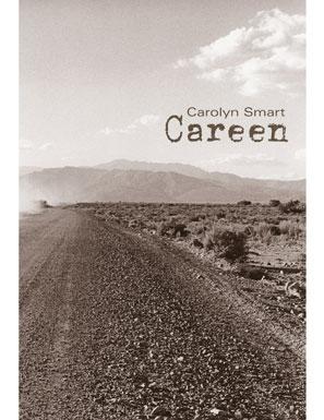 Carolyn Smart's  Careen