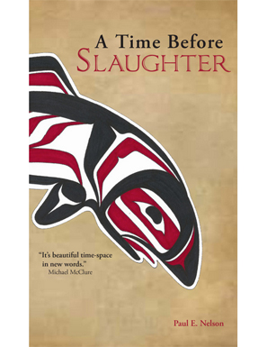 Paul Nelson's  A Time Before Slaughter