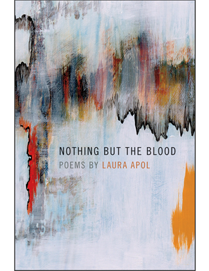 Laura Apol's collection  Nothing but the Blood
