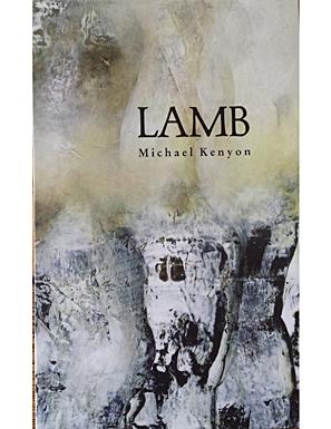 Michael Kenyon's  Lamb