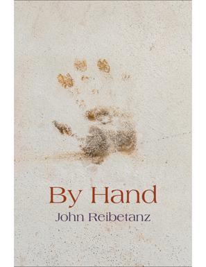 John Reibetanz's  By Hand