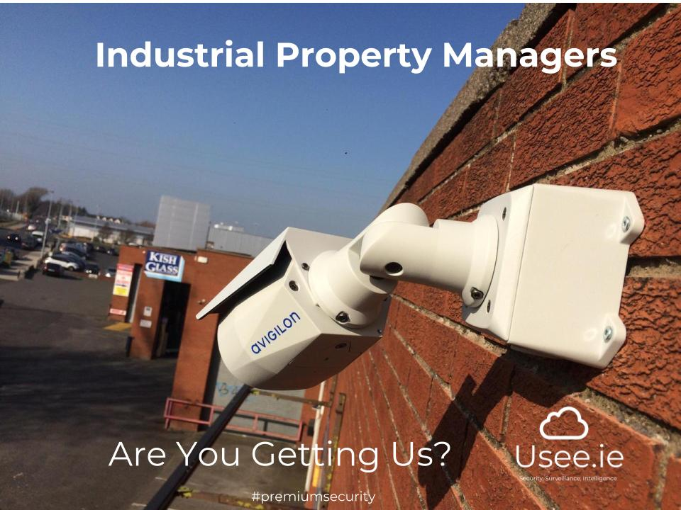 Industrial property managers for cctv