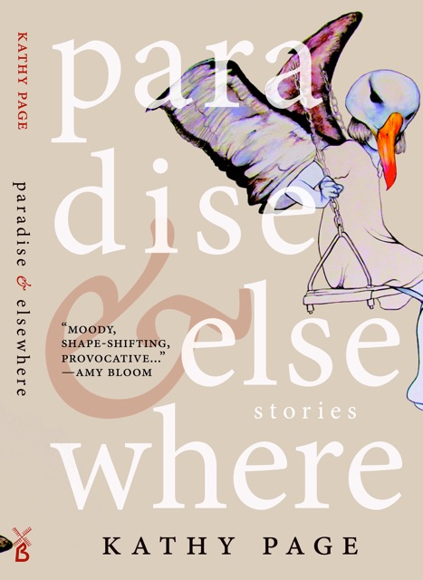 Paradise & Elsewhere  by  Kathy Page  (Biblioasis, April 2014)  Reviewed by  Dustin Kurtz