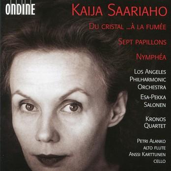 Saariaho: Du cristal / À la fumée / Sept Papillons / Nymphéa  by  Petri Alanko  (flute) ,   Anssi Karttunen  (cello) , Kronos Quartet,    Los Angeles Philharmonic Orchestra   Esa-Pekka Salonen  (Conductor) (Ondine, 1995,reissued 2013)