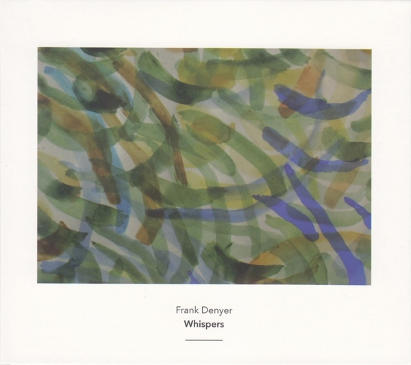 Whispers  by Frank Denyer   Frank Denyer (voice, instruments) , Elisabeth Smalt & Benjamin Gilmore (violins) , Kiku Day (shakuhachi) , Juliet Fraser (voice) ,Dario Calderone  (bass) ,Pepe Garcia Rodriguez & Bob Gilmore (percussion)  The Barton Workshop   Jamie Man (conductor) (Another Timbre, March 2015)  Reviewed by Paul Kilbey