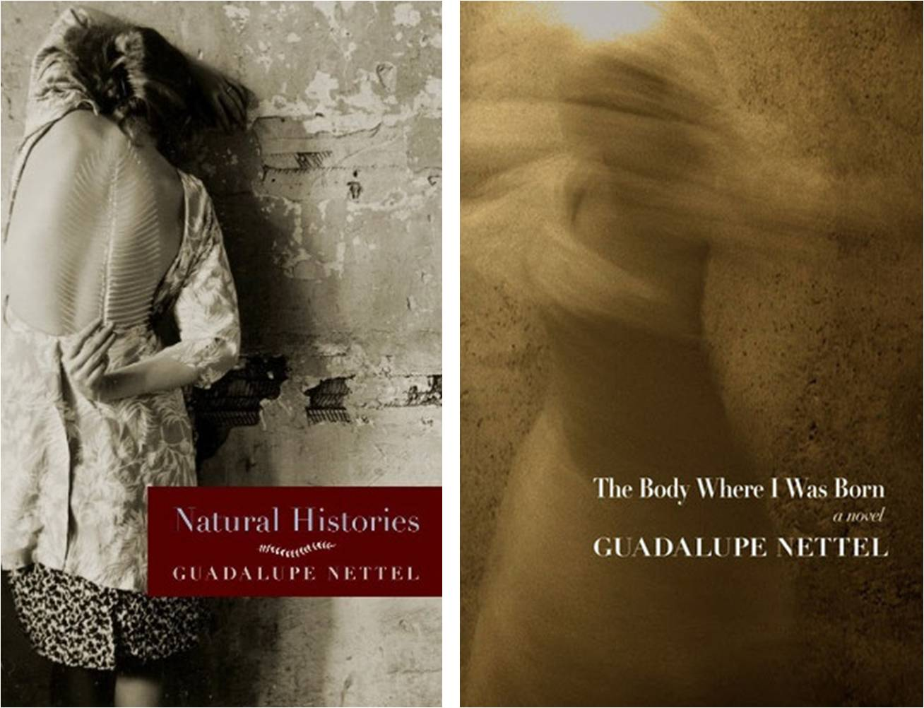 Natural Histories  &  The Body Where I Was Born  by  Guadalupe Nettel  trans.  JT Lichtenstein  (Seven Stories, June 2015)  Reviewed by  Tyler Curtis
