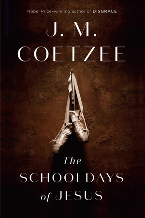 The Schooldays of Jesus  by  J. M. Coetzee  (Text Publishing & Harvill Secker, Aug. 2016; Viking, Feb. 2017)  Reviewed by  Jan Wilm