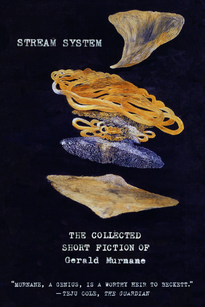 Stream System: The Collected Short Fiction  by  Gerald Murnane  (Farrar, Straus & Giroux, April 2018)  Reviewed by  Timothy Aubry