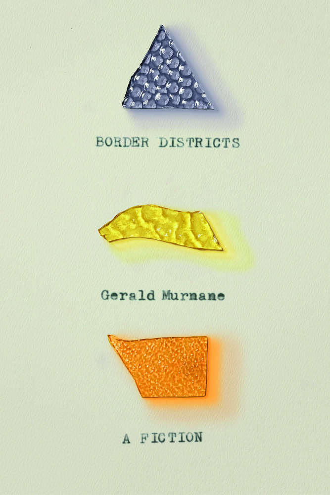 Border Districts: A Fiction  by  Gerald Murnane  (Farrar, Straus & Giroux, April 2018)  Reviewed by  Tim Aubry
