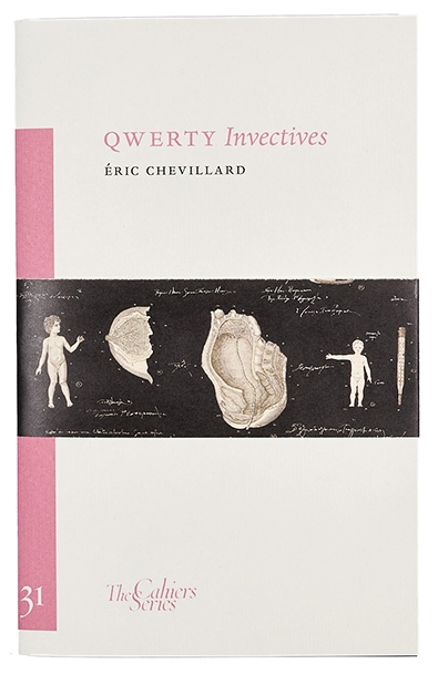 QWERTY Invectives   by Éric Chevillard  tr. Peter Behrman de Sinety  (Sylph Editions, February 2018)