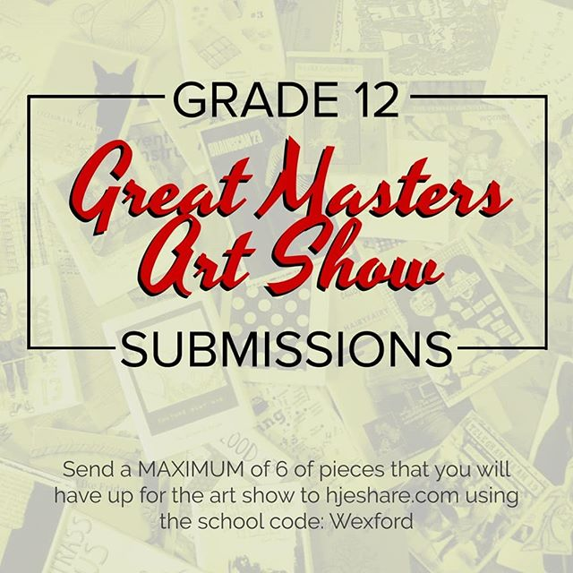 To all GRADE 12 VMA students:  This year, the yearbook won't be able to reach the art show before we wrap up.  Nevertheless, we want to include your artwork!! ×× ✨ Please send us UP TO 6 pieces that you will be displaying on your panel/for the art show. Go to www.hjeshare.com (LINK IN BIO) and ENTER SCHOOL CODE: Wexford (case sensitive) ~ ✨ LAST DAY FOR SUBMISSIONS IS THIS FRIDAY APRIL 19th!! ×× THIS SUBMISSION IS OPEN TO GRADE 12s IN THE VMA PROGRAM ONLY.