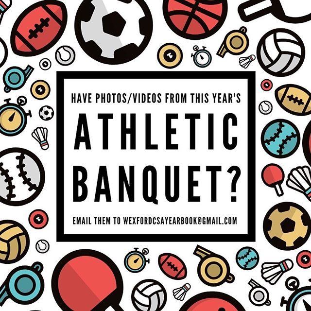 hey wexford! got any pictures/videos from the athletic banquet? if so, email them to us at wexfordcsayeabook@gmail.com ⛹️♂️
