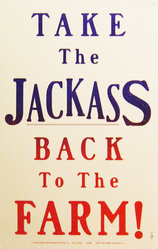 Take the Jackass Back to the Farm