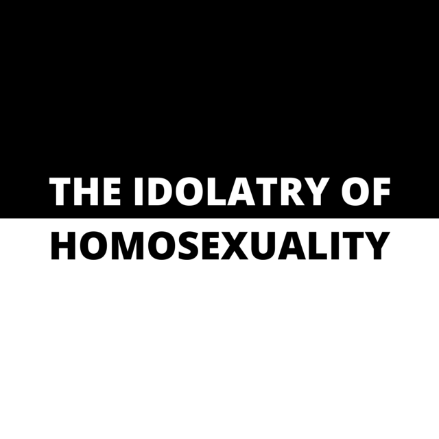 The Idolatry of Homosexuality.png