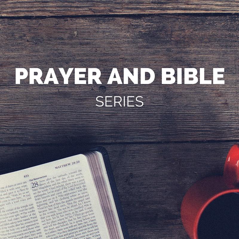 Prayer and Bible Series.jpg