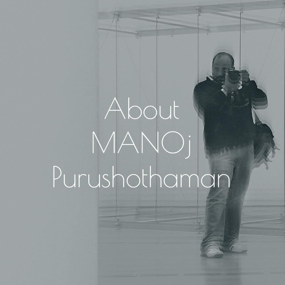 About MANOj Purushothaman