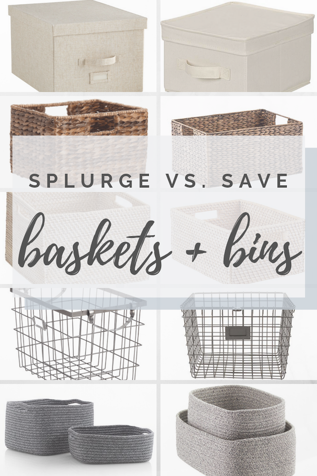 Rachel Rosenthal - Splurge vs. Save Baskets and Bins - rachelrosenthal.co.png