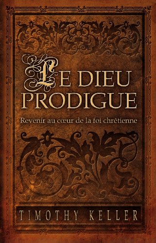 Le Dieu Prodigue (The Prodigal God)