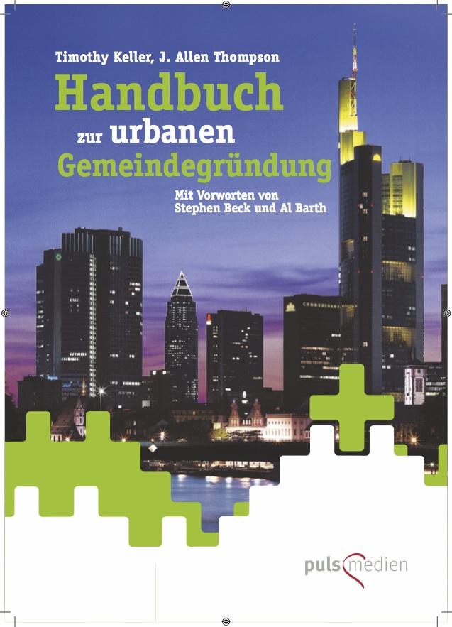Handbuch zur Urbanen Gemeindegründun (Church Planting Manual)