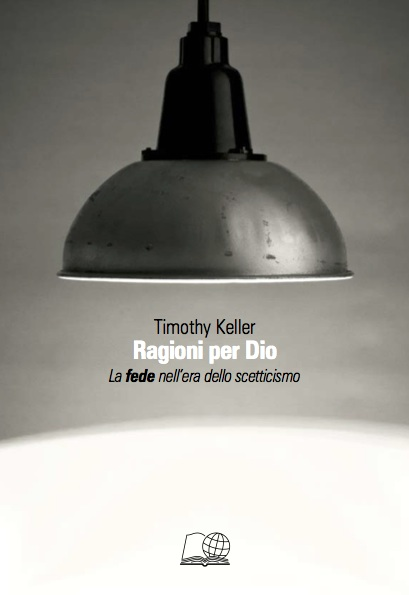 Ragioni per Dio (The Reason for God)