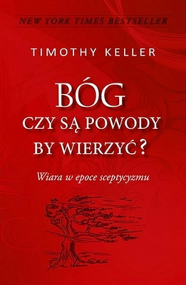 BÓG czy sa powody by wierzyc? (The Reason for God)