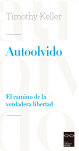 Autoolvido (The Freedom of Self-Forgetfulness)