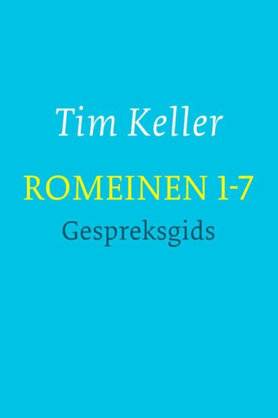 Romeinen 1-7 (Romans 1-7 for You)