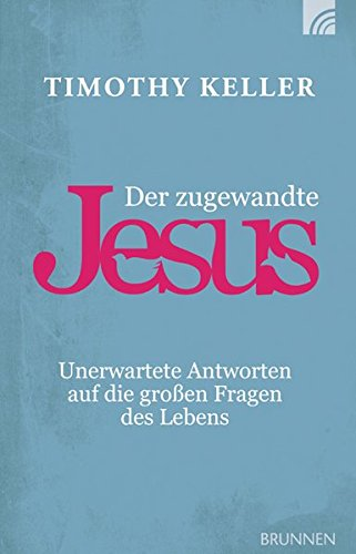 Der zugewandte Jesus (Encounters with Jesus)