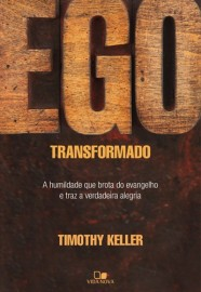 Ego Transformado (The Freedom of Self-Forgetfulness)