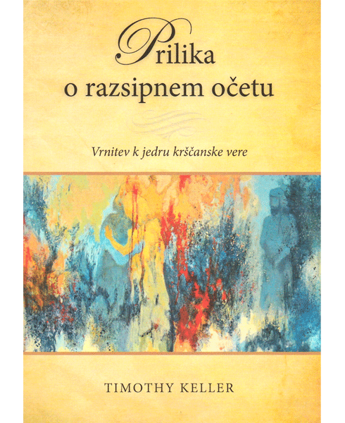 Prilika o razsipnem očetu (The Prodigal God)