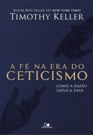 A Fe Na Era Do Ceticismo (The Reason for God)