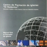 Manual del Plantador de Iglesias (Church Planting Manual)