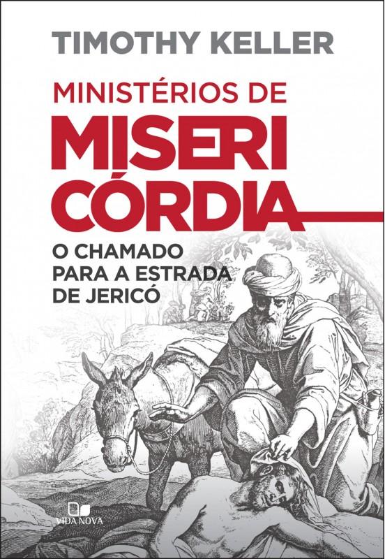 Ministérios de misericórdia (Ministries of Mercy)