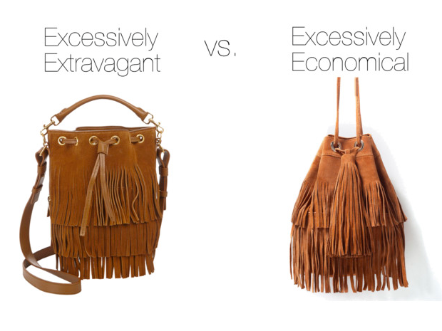Excessively Extravagant:   Saint Laurent, $1990    Excessively Economical:  Zara, $100