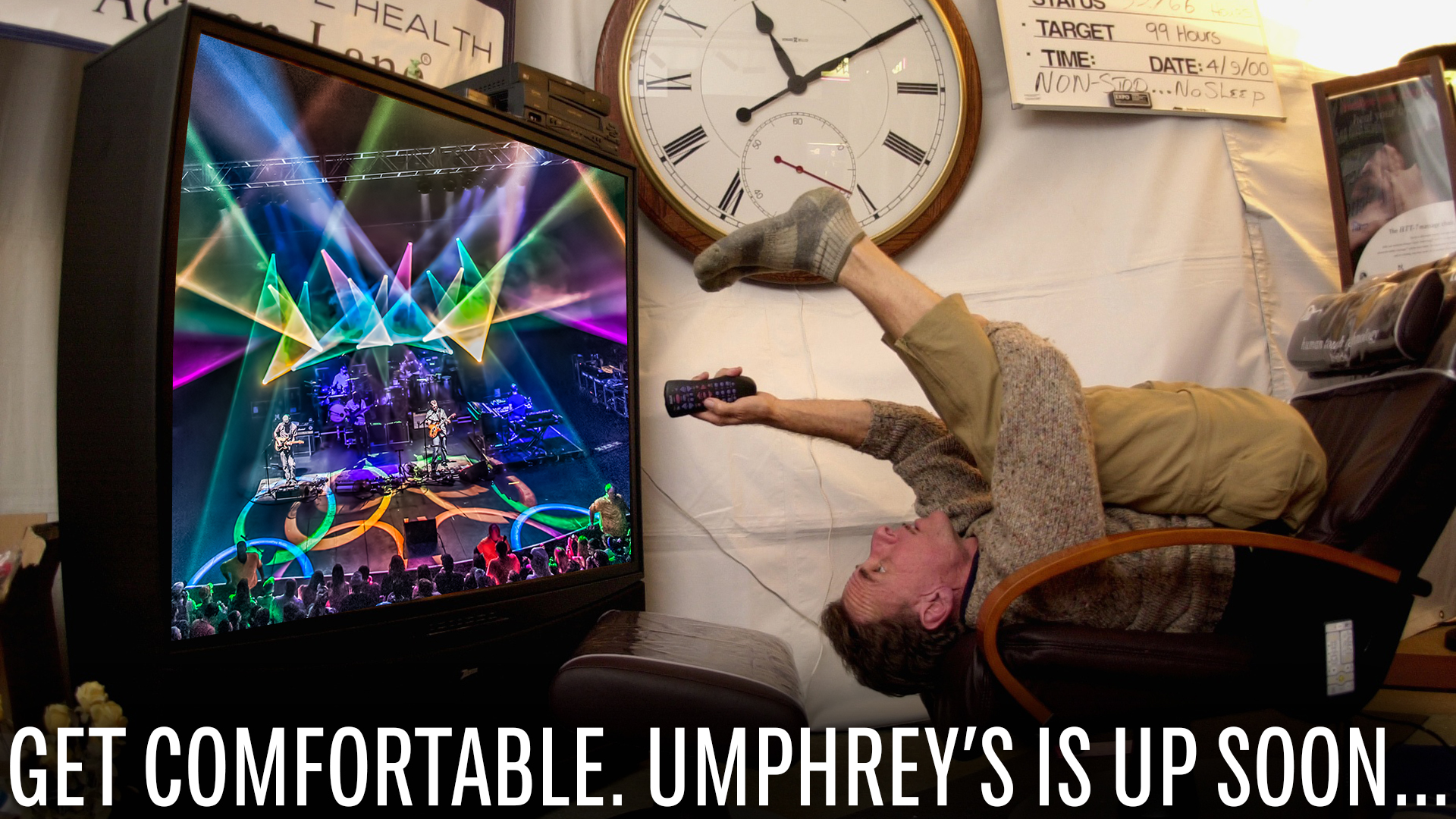 Get Comfortable. Umphrey's Is Up Soon... 16x9
