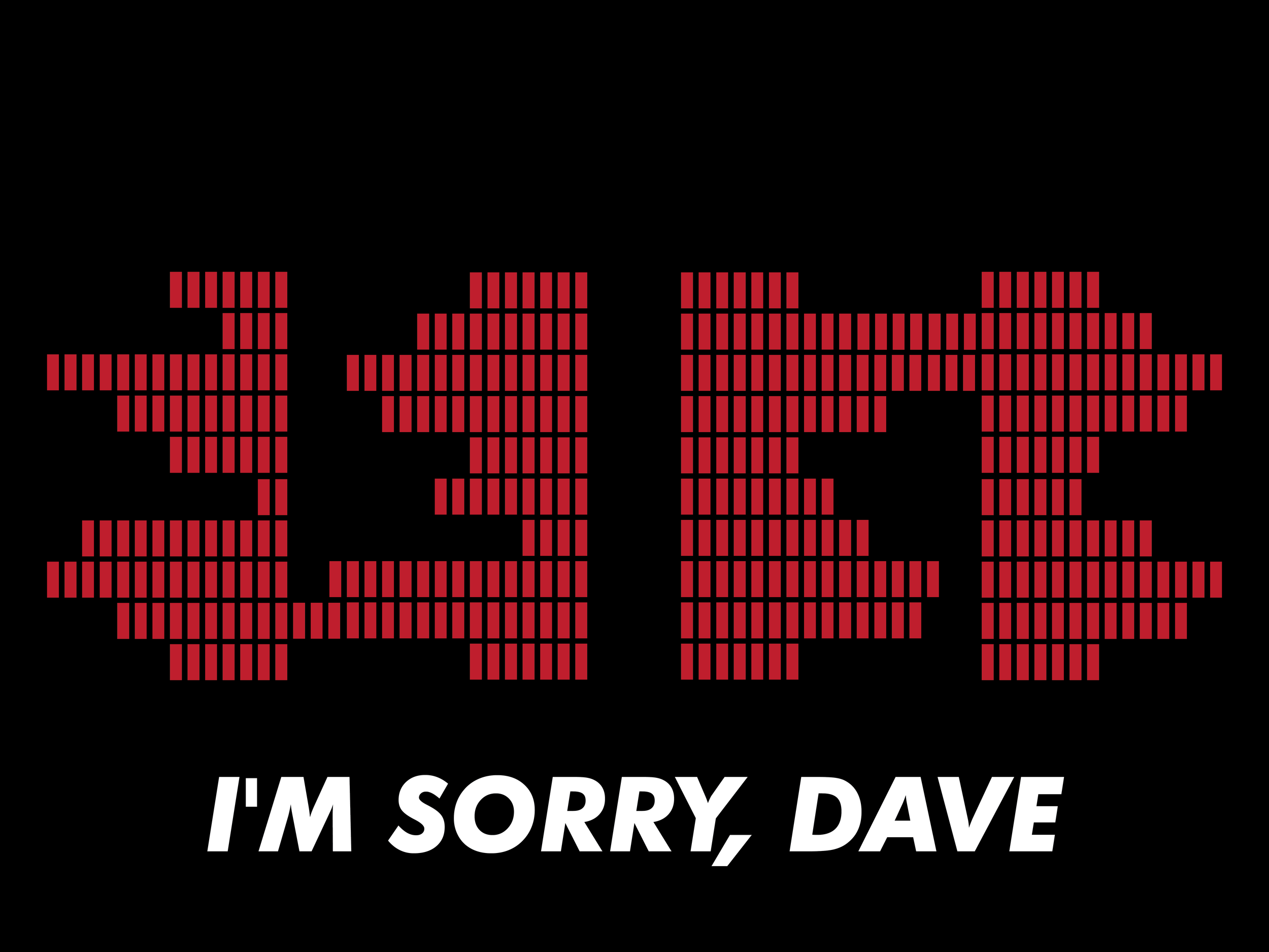 im sorry dave 2-01.png