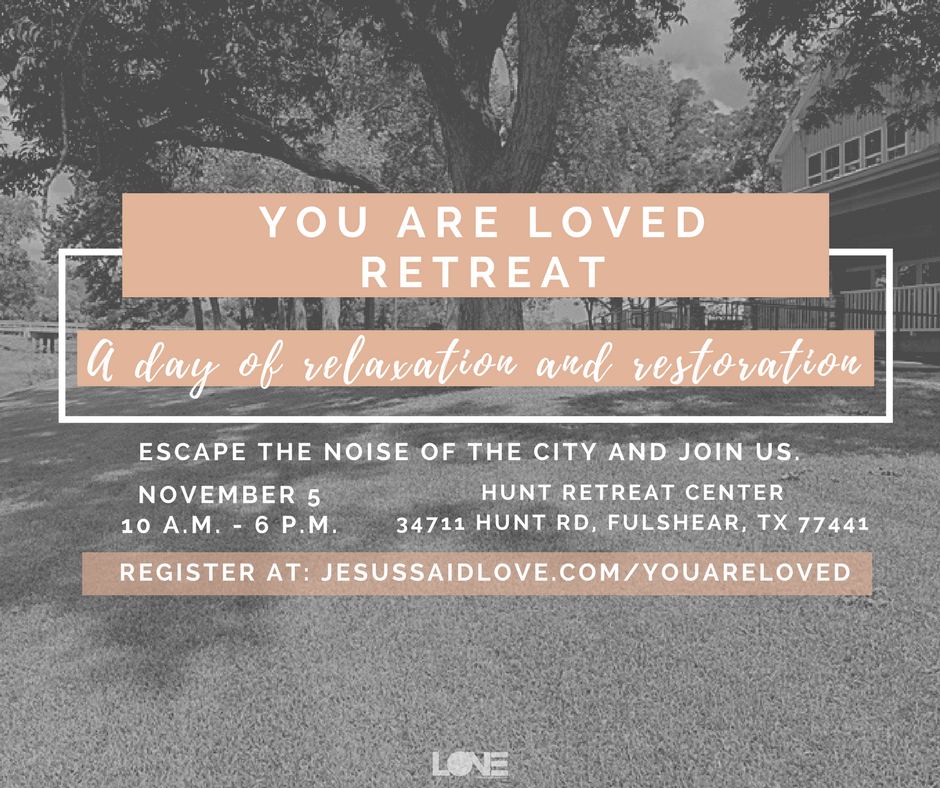 you are loved retreat - social media%2Fflyer.png