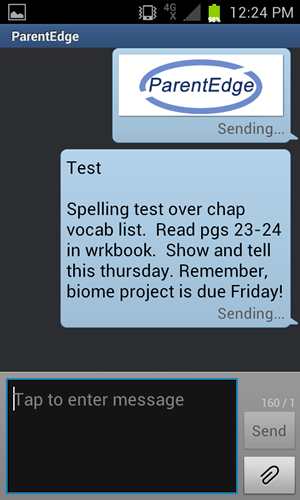 Here you can see an example of the text message ParentEdge sends out (minus the picture) to the parents of elementary school students. This message goes out automatically at a time decided by the school every day. Teachers simply take about 30 seconds and enter whatever they want into the short message. ParentEdge does the rest automatically. (The image doesn't actually get sent out. We just put it in there to make the screen capture nicer!)