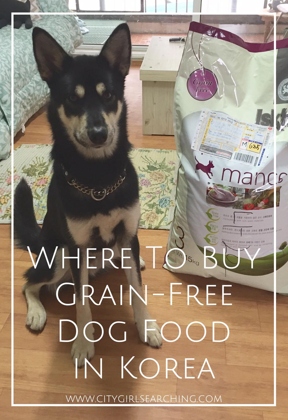 Were to buy grain free dog food in Korea Iskhan