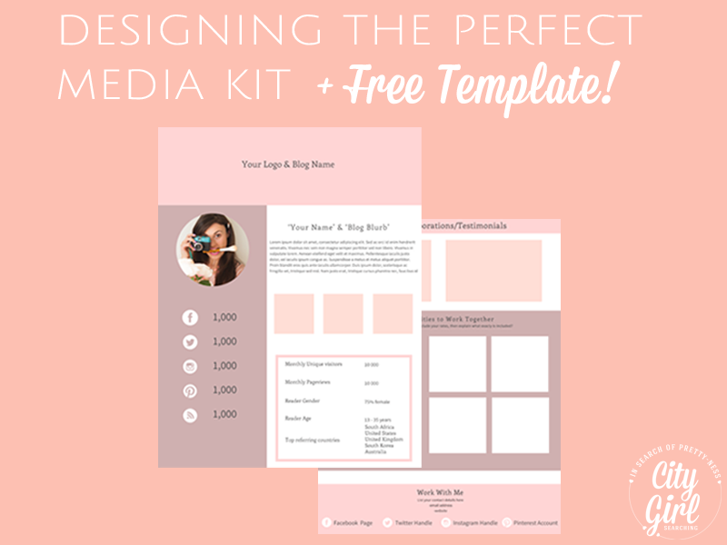 How to design a media kit for your blog by CityGirlSearching