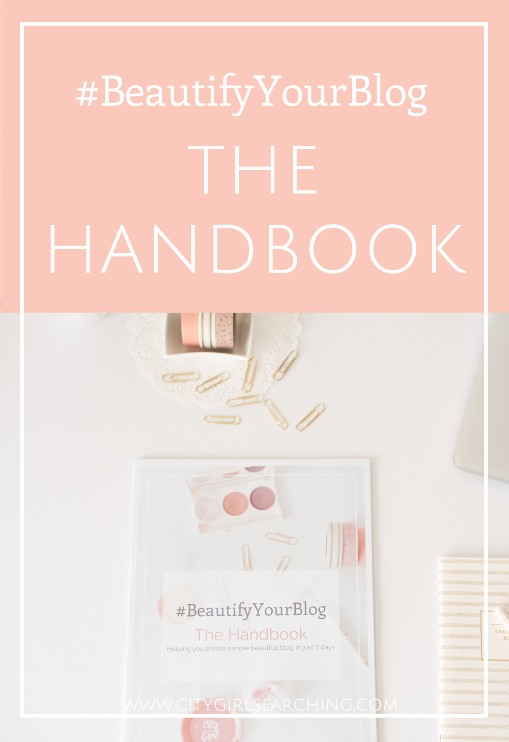 BeautifyYourBlog the handbook for bloggers helping you build a better beautiful blog by citygirlsearching