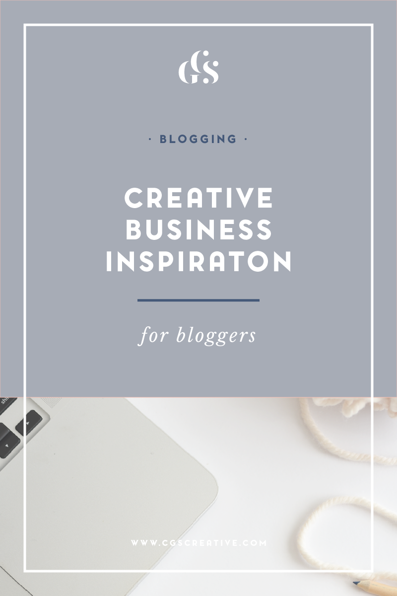 Creative Business Inspiration for bloggers