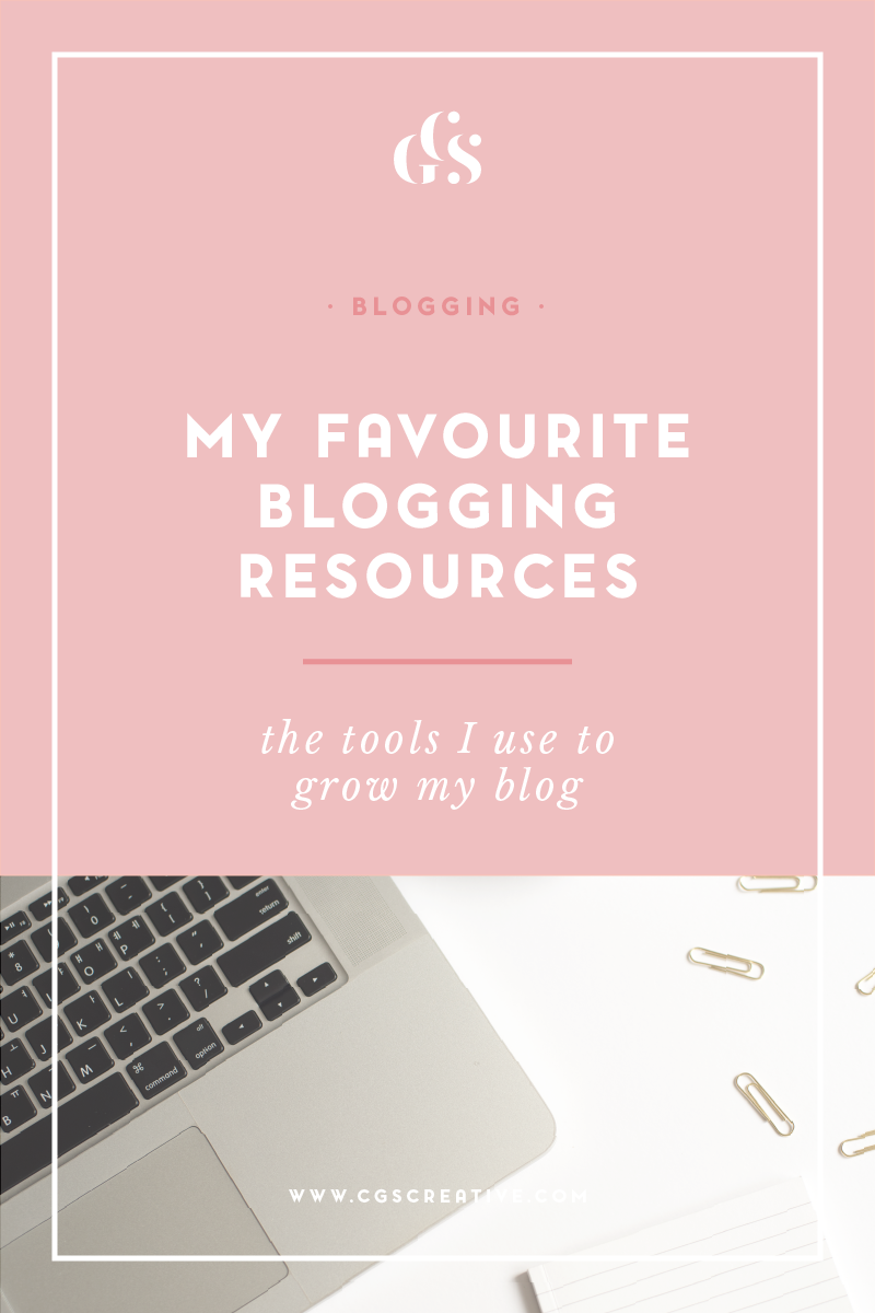 My Favourite Blogging Tools and Resources to help you blog better