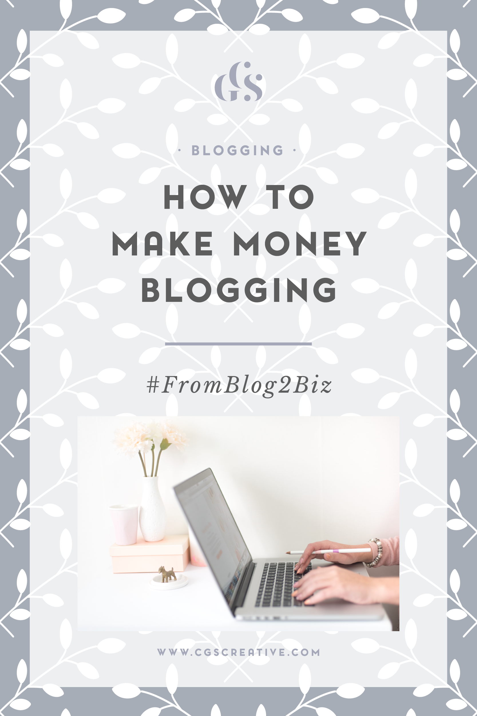 #FromBlog2Biz How to make money blogging