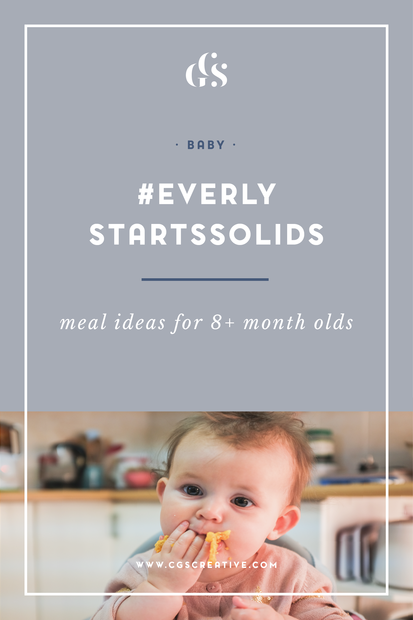 #EverlyStartsSolids Meal Ideas for 8 month olds-01.png