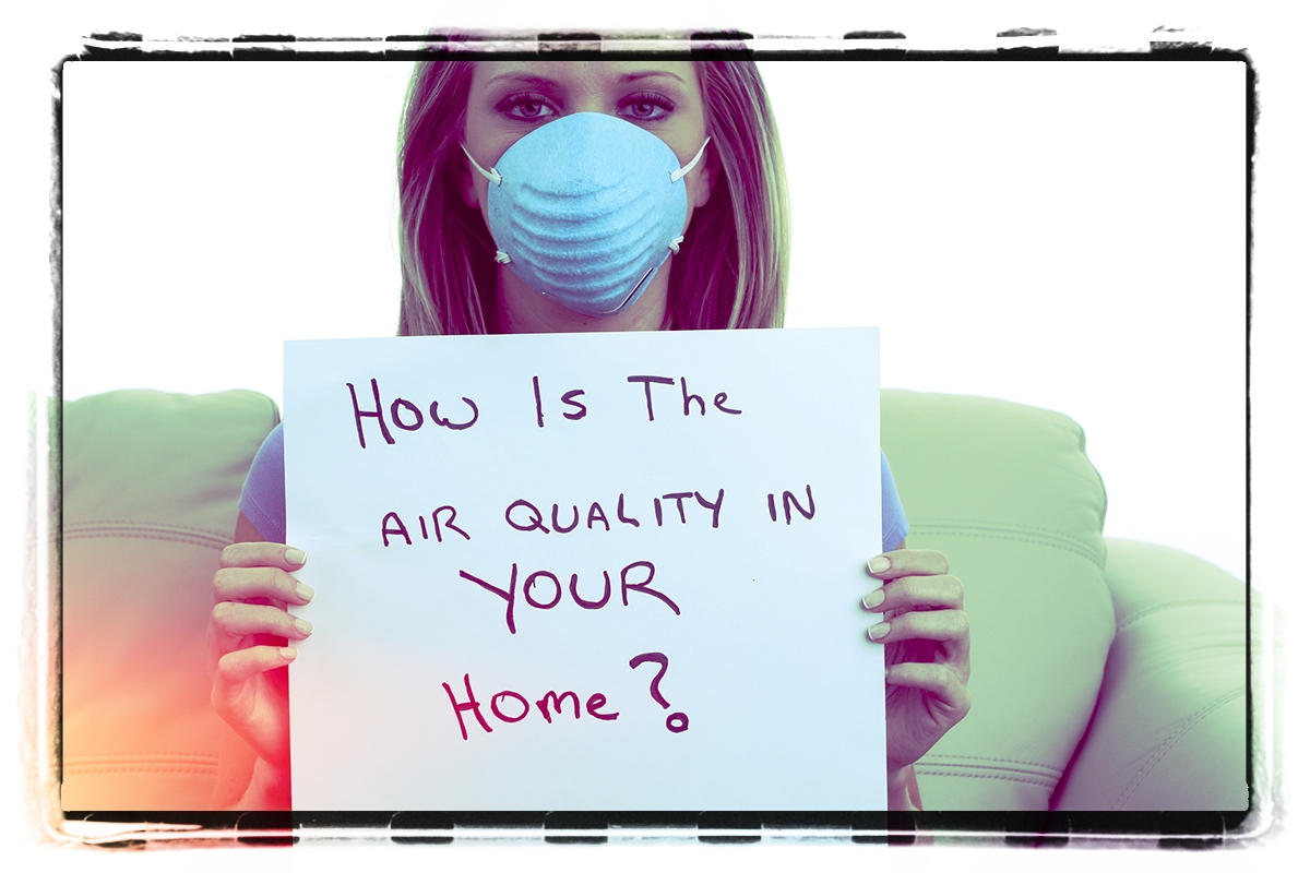 How good is the air quality in your home?