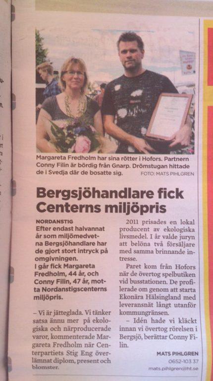 Margaretha Fredholm & Conny Filin.Ekonära Hälsingland i fick centerns Miljöpris.