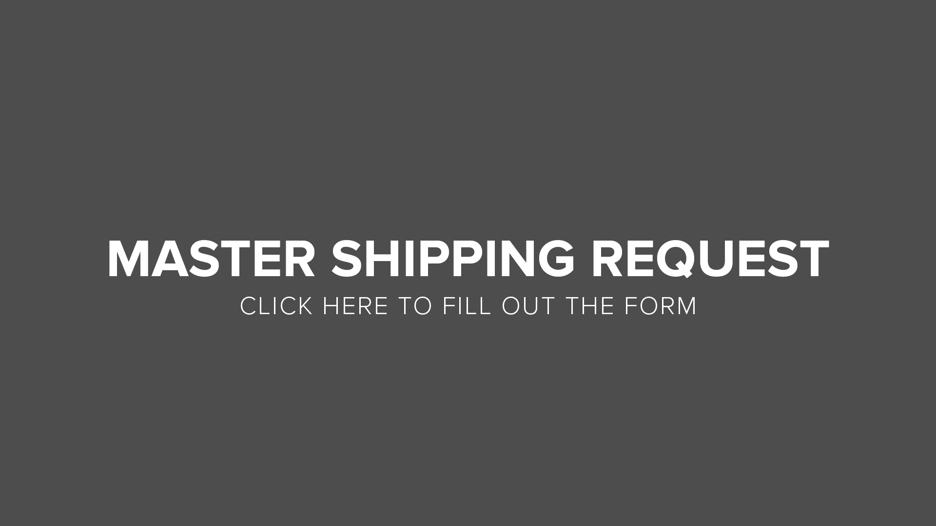 Announcement Buttons_Master Shipping Request Button.png