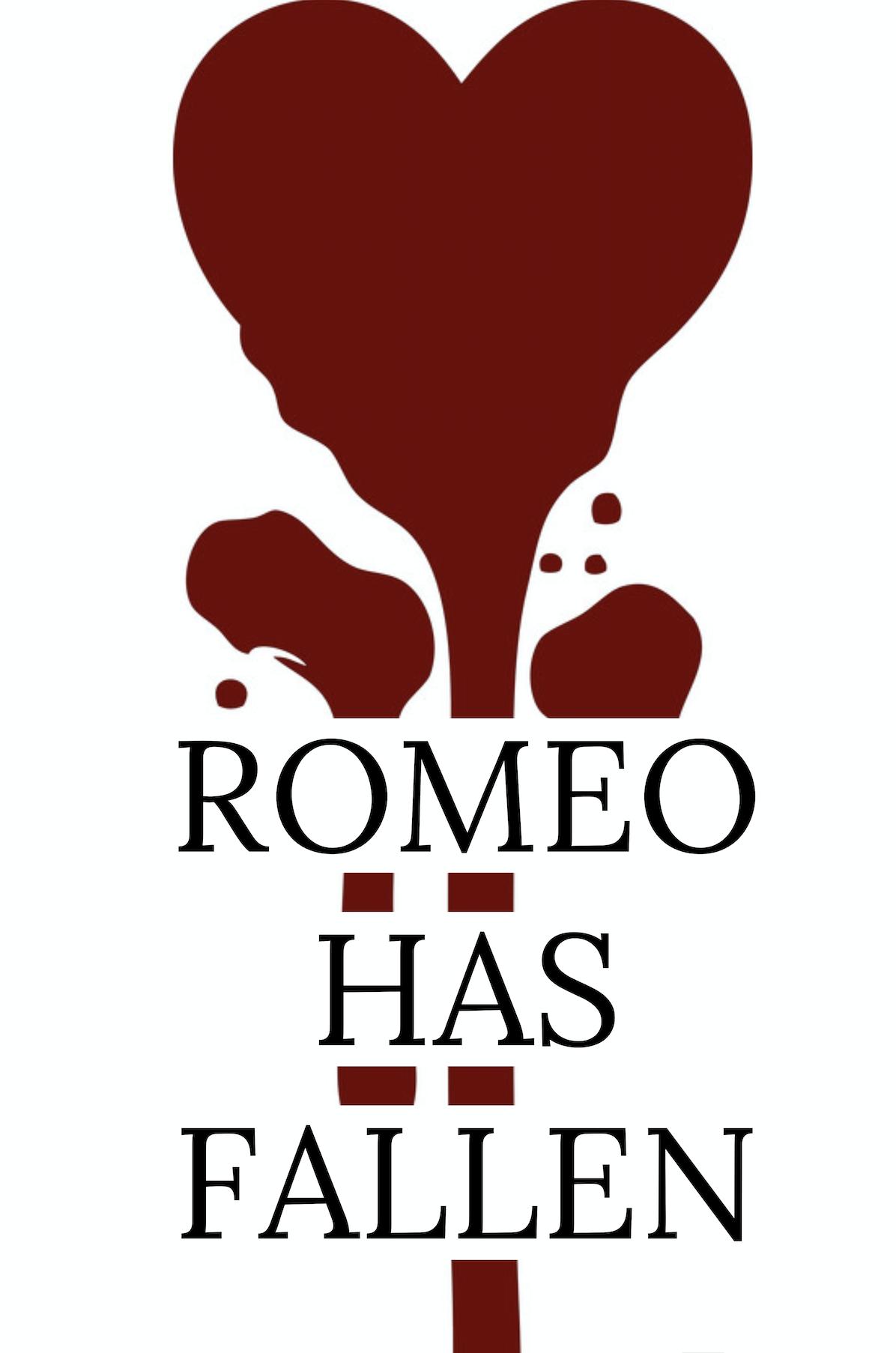 Romeo Has Fallen