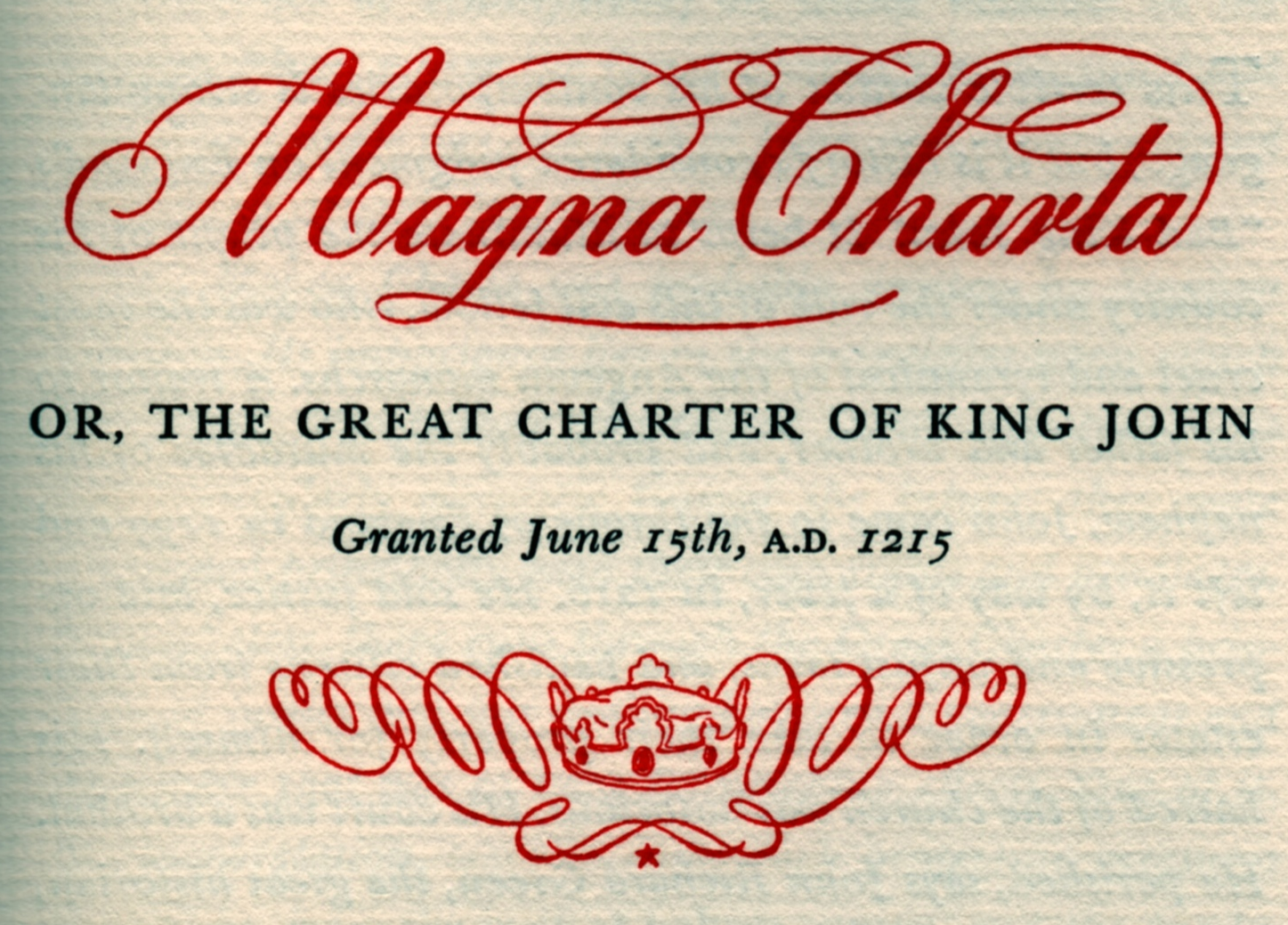 Unlike most uses,  Three Great Documents  uses a variant spelling of the Magna Carta.